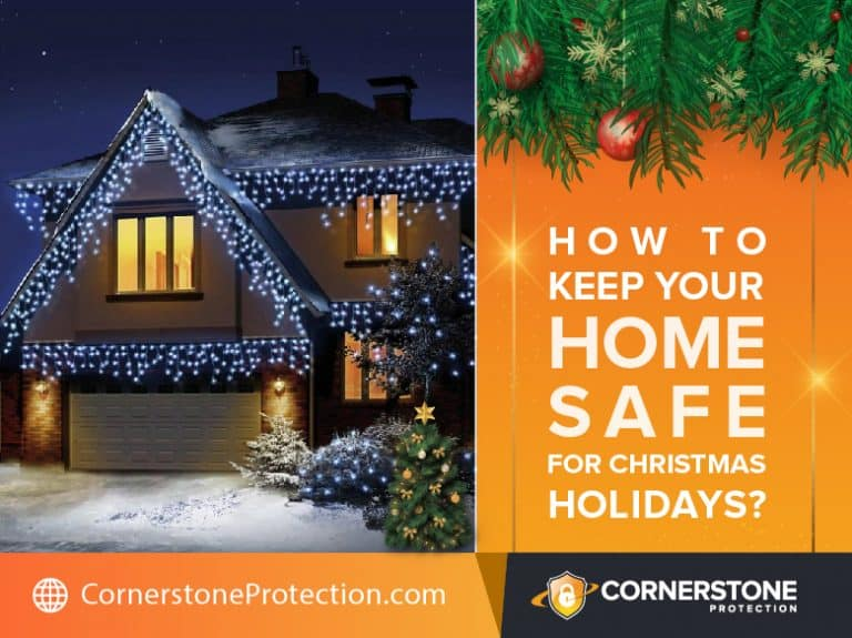 How to Keep Your Home Safe During the Christmas Holidays?