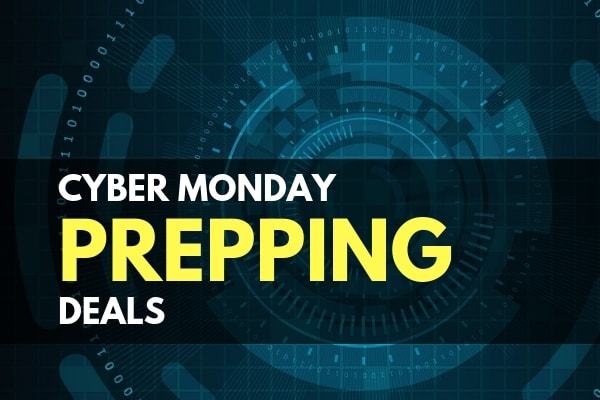 2020 Cyber Monday Prepping Deals