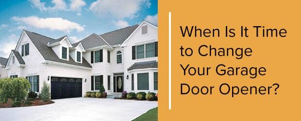 When Is It Time to Change Your Garage Door Opener?