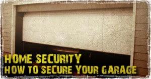 How to stop burglars from Opening My Garage Door in 6 Seconds?